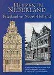 Huizen in Nederland / 1 Friesland Noord-Holland