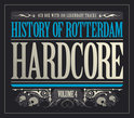 History of Rotterdam Hardcore - Volume 4
