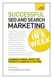 Successful SEO and Search Marketing in a Week