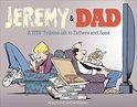 Jeremy &amp; Dad: A Zits Tribute-Ish To Fathers And Sons