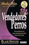 Vendedores Perros (Sales Dogs)