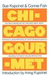 Chicago Gourmet (A Fireside Book)