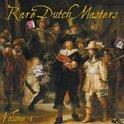 Rare Dutch Masters