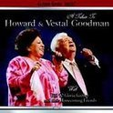 A Tribute To Howard And Vestal Goodman