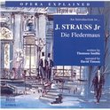 An Introduction to J. Strauss, Jr.'s Die Fledermaus