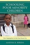 Schooling Poor Minority Children