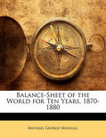 Balance-Sheet Of The World For Ten Years