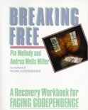 Breaking Free: A Recovery Handbook for Facing Codependence''