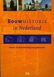 Bouwhistorie In Nederland