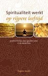 Spiritualiteit Werkt Op Rijpere Leeftijd