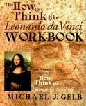 The How to Think Like Leonardo Da Vinci Notebook