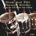 Drum And Fife Through History: From The 17th To The 20th Century