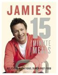 Jamie&#39;s 15-Minute Meals