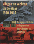 Vliegen En Vechten Bij De Maas, 1940-1945