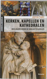 Kerken, kapellen en kathedralen (ebook)
