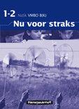 Nu voor straks / VMBO B(K) 1-2 / deel Werkboek