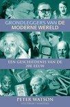 Grondleggers Van De Moderne Wereld