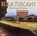 Bella Tuscany / Music Inspired By