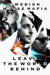 Swedish House Mafia - Swedish House Mafia: Leave The Worl