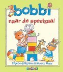Bobbi naar de speelzaal