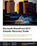 Microsoft Sharepoint 2013 Disaster Recovery Guide (ebook)