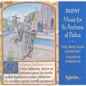 Dufay: Music for St Anthony of Padua / Andrew Kirkman