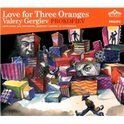 Prokofiev: Love for Three Oranges / Valery Gergiev, Kirov Opera