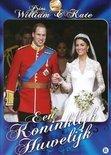 William & Kate - Een Koninklijk Huwelijk