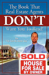 The Book That Real Estate Agents Don't Want You to Read!