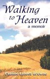 Walking to Heaven (ebook)