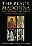 The Black Madonna in Latin America and Europe