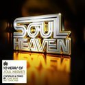 10 Years Of Soul Heaven