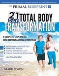 Primal Blueprint 21-Day Total Body Transformation