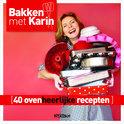 Bakken met Karin