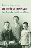 Die Bruder Himmler