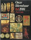 Onze literatuur tot 1916