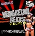 Reggaeton Beats Volume 10