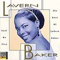 Soul On Fire: The Best Of Lavern Baker