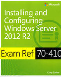 Installing and Configuring Windows Server® 2012 R2