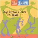 Songs, Rhythms & Chants For The Dance