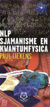 NLP, sjamanisme en kwantumfysica