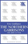 The Northern Garrisons