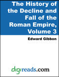 History of the Decline and Fall of the Roman Empire Volume 3 (ebook)