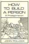 How to Build a Person