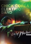 Chick Corea Electric Band - Live At Montreux 2004