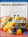 Primal Blueprint Quick &amp; Easy Meals