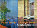 Visual Barrier and Garden Design