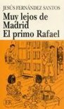 Muy lejos de Madrid / El Primo Rafael