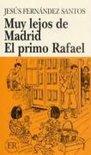 Muy lejos de Madrid / El Primo Rafael