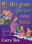 Het grote opa en oma boek